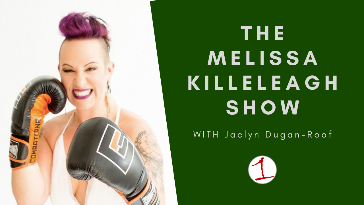 MELISSA KILLELEAGH: Jaclyn Duga