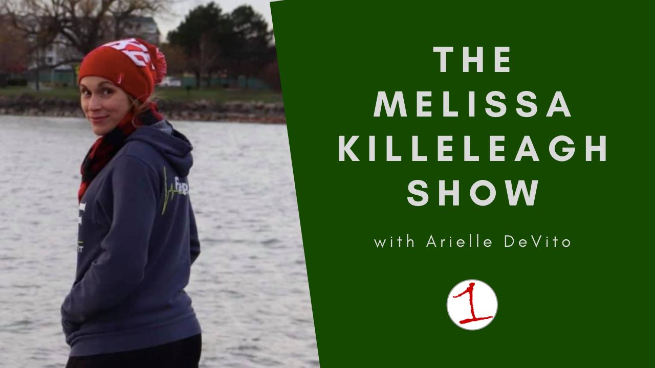 MELISSA KILLELEAGH: Arielle DeVito talks importance of self love in 2021 (podcast)