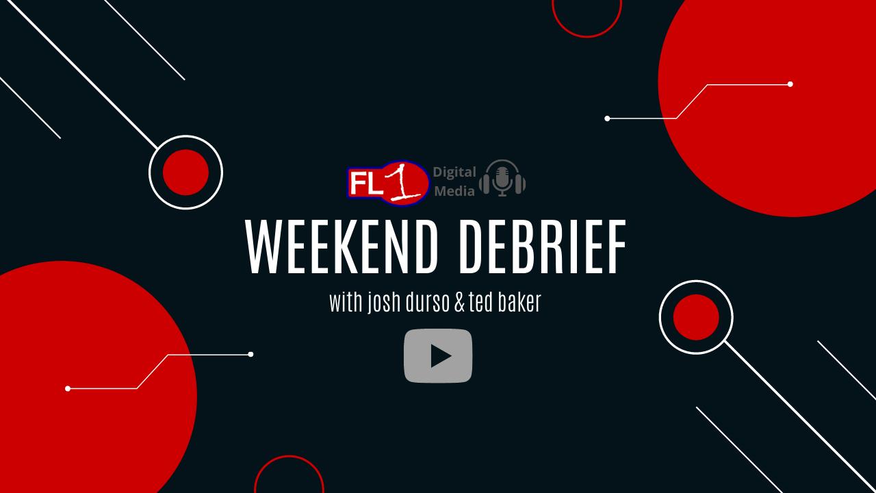WEEKEND DEBRIEF: Ted Baker & Josh Durso discuss the week's biggest headlines (podcast)