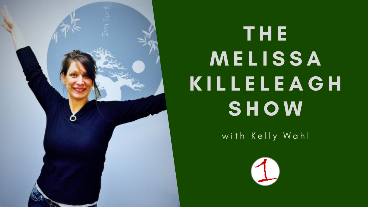MELISSA KILLELEAGH: Kelly Wahl talks about developing your own intuition (podcast)